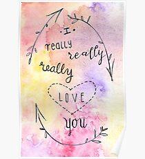I really, really, really love you. Poster