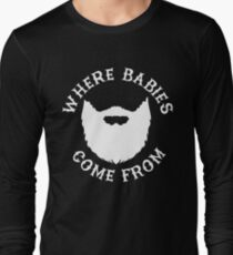Where Babies Come From - Beards T-Shirt