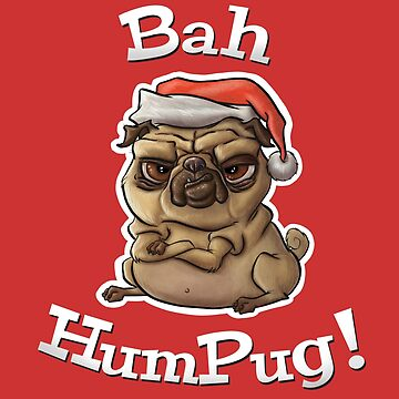 Bah HumPug! by IrishTricky