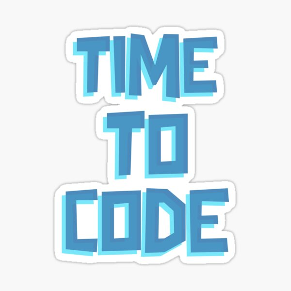 Time To Code Sticker