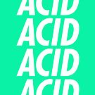 ACID - Font 2 by electrosterone