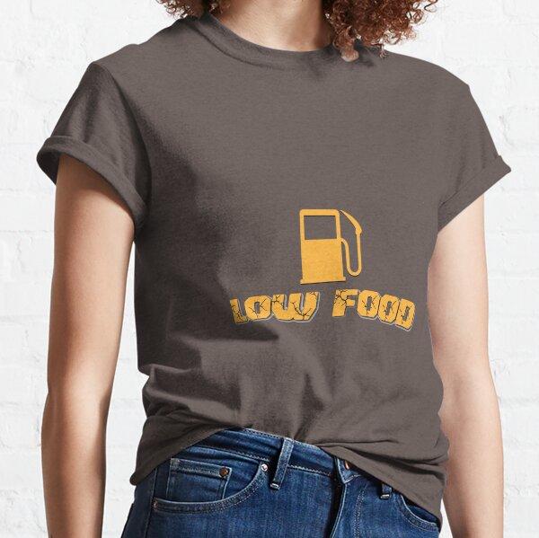Low Food Warning Classic T-Shirt