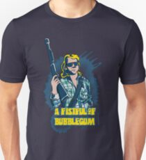 A Fistful Of Bubblegum Unisex T-Shirt