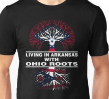 LIVING IN ARKANSAS WITH OHIO ROOTS Unisex T-Shirt