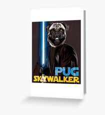Pug Skywalker Greeting Card