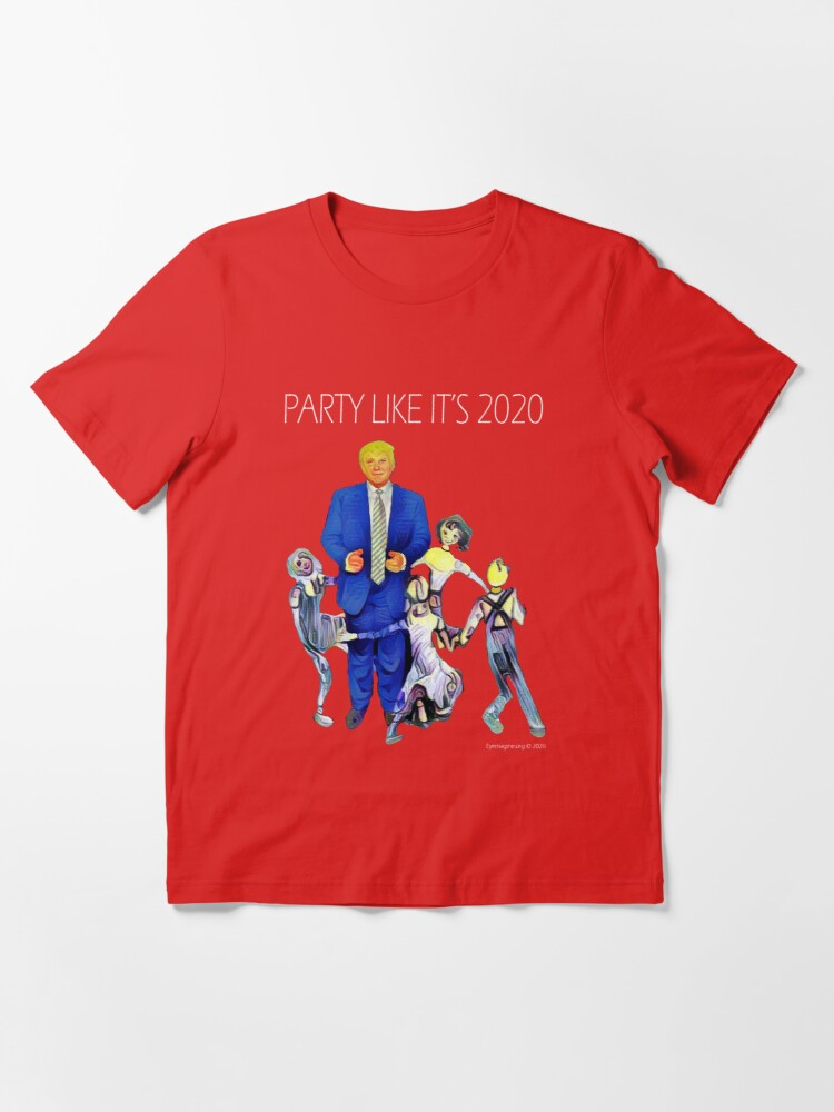 Alternate view of Party Like It's 2020 Essential T-Shirt