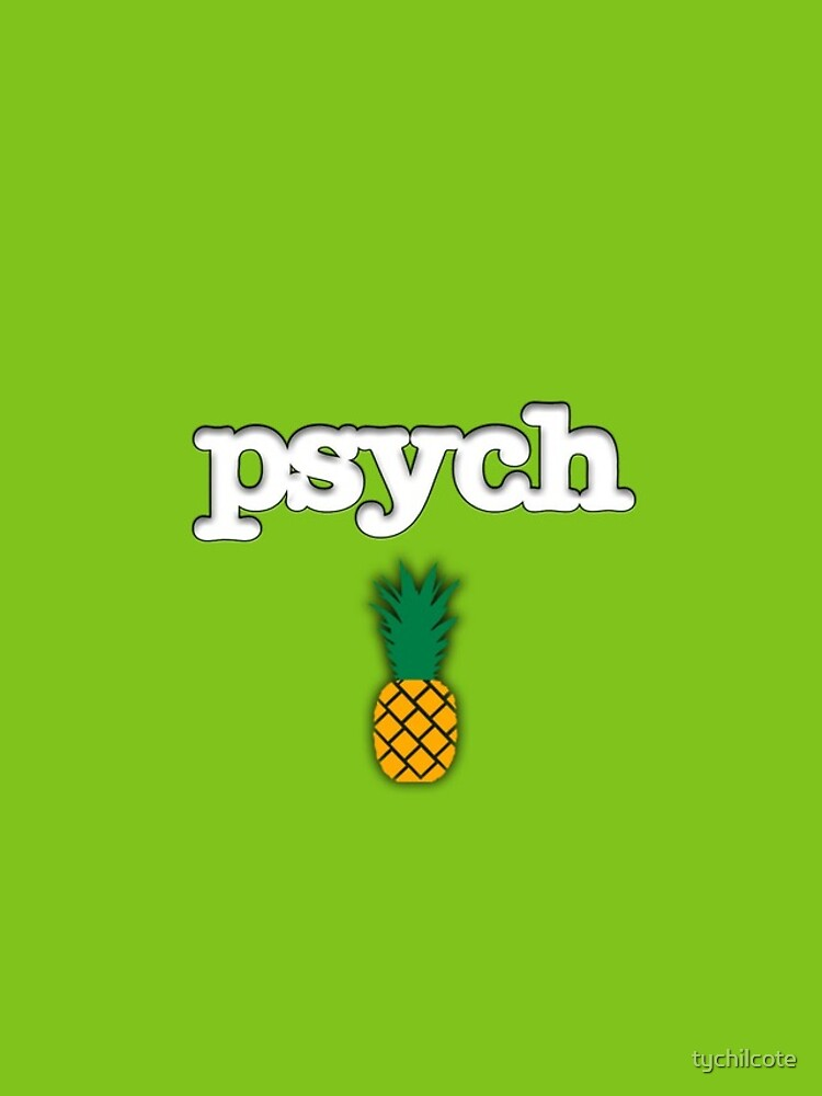 Psych Ananas Design von tychilcote