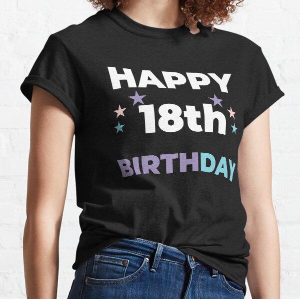 HAPPY18th BIRTHDAY Classic T-Shirt