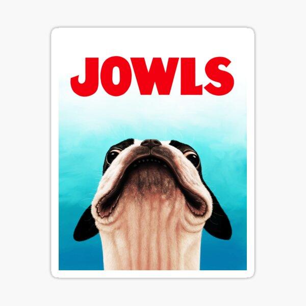 Jowls Boston Terrier poster Sticker