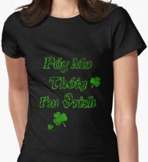 Póg mo thóin I'm Irish Women's Fitted T-Shirt