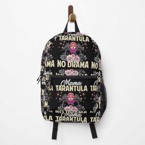 Mama Tarantula Need's No Drama - Funny & Cute Mommy Gift Backpack