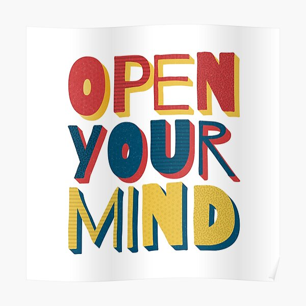 Open Your Mind Poster