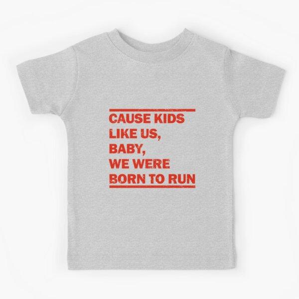 Born to Run Kids T-Shirt