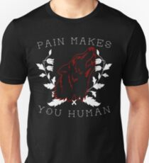 Pain Makes You Human - Teen Wolf Unisex T-Shirt