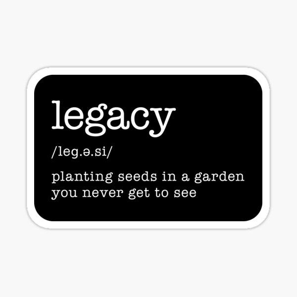 Legacy Historic Quote Sticker