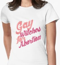 Gay Witches for Abortion Womens Fitted T-Shirt
