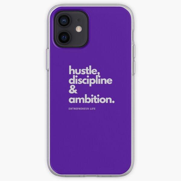 Hustle, Discipline & Ambition iPhone Soft Case
