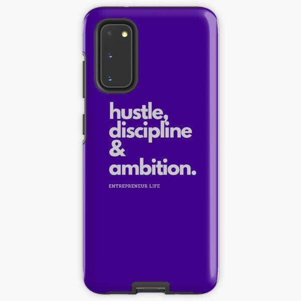 Hustle, Discipline & Ambition Samsung Galaxy Tough Case