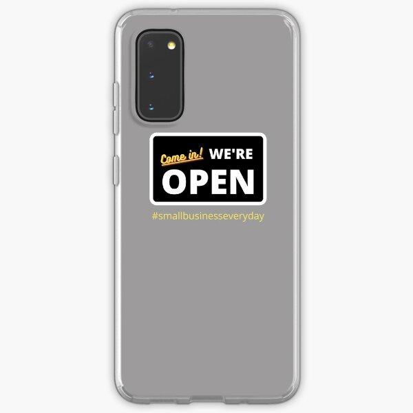 Come in! We're Open-Black Samsung Galaxy Soft Case