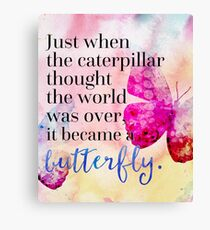 Became A Butterfly Quote  Canvas Print