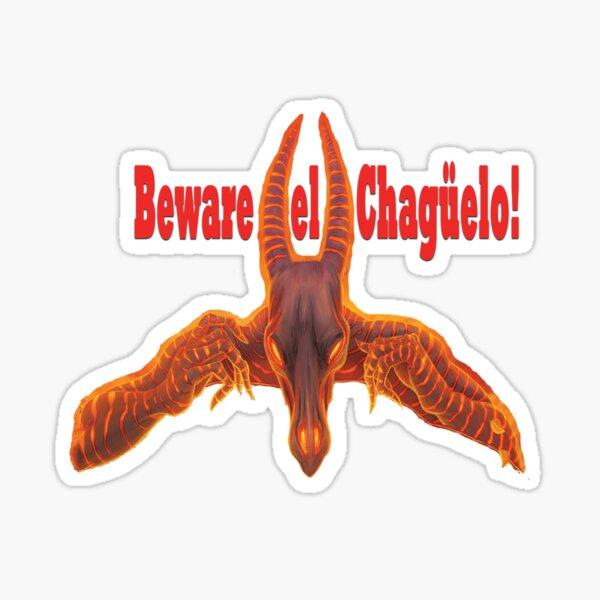 Beware el Chagüelo Sticker