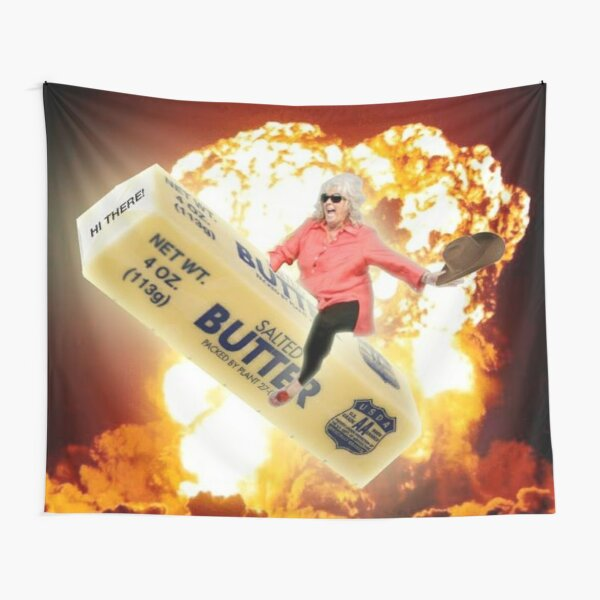Paula deen riding things butter stick tactical nuke Tapestry