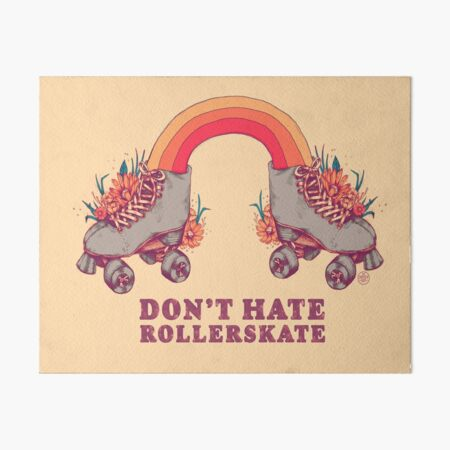 Don't Hate Rollerskate - Retro 70s Illustration - Color Variation 2 Art Board Print