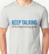 Keep talking 2 Unisex T-Shirt