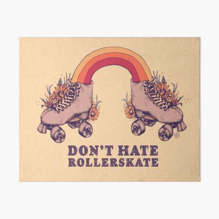 Don't Hate Rollerskate - Retro 70s Illustration - Color Variation 3 Art Board Print