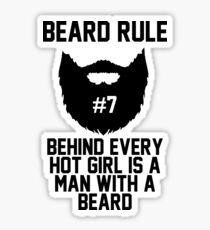 Beard RUle #7 Behind Every Hot Girl Is A Man With A Beard Sticker