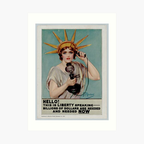 "Vintage 1918 LADY LIBERTY POSTER |  ""Billions of Dollars are Needed""  Art Print"