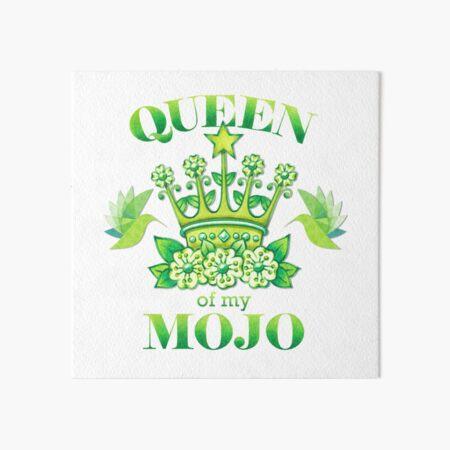 Queen of my MOJO Art Board Print
