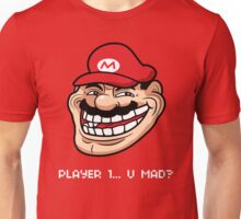 Player 1... U Mad? Unisex T-Shirt