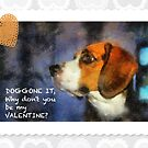 Doggone It! Be My Valentine by Eve Parry