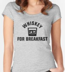 Whiskey For Breakfast Women's Fitted Scoop T-Shirt