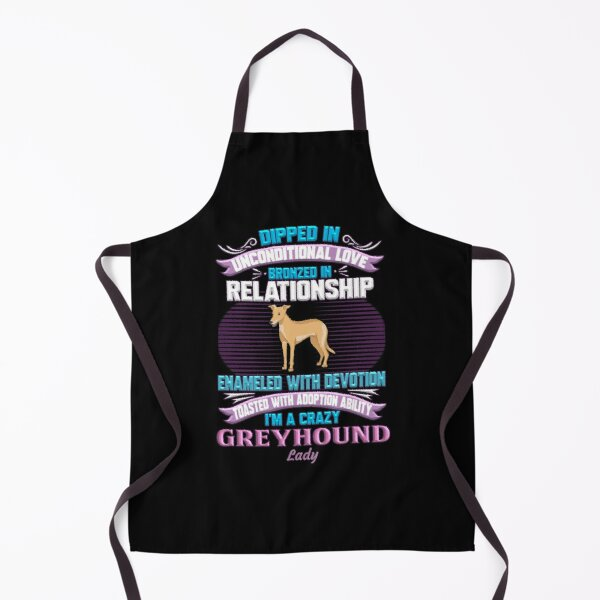 Greyhound Lady -  I'm A Crazy Greyhound Lady Apron
