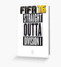 FIFA 16 - Division1 - EA Sports Greeting Card