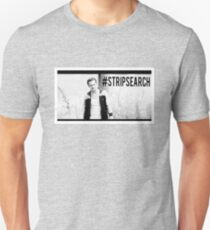 #STRIPSEARCH Unisex T-Shirt