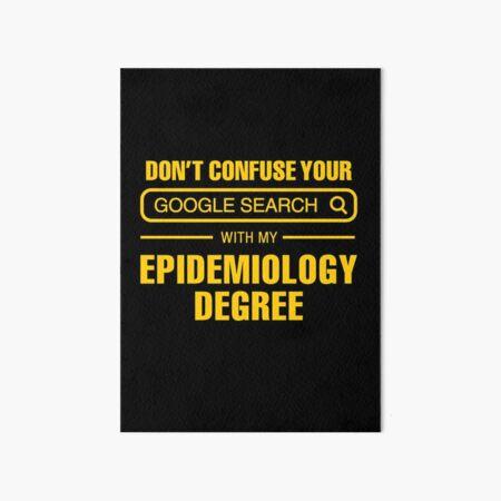 Epidemiology Degree vs Google Search Art Board Print