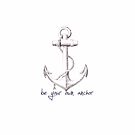 Teen Wolf Quote- Be Your Own Anchor by nargle