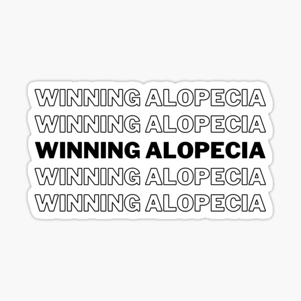 Winning Alopecia Monochrome - Alopecia Awareness and Hair Loss Support Sticker