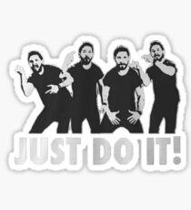 Shia Labeouf Just Do It / Motivational Speech Design Black & White Sticker