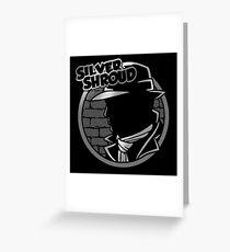 SILVER SHROUD Greeting Card
