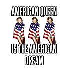American Dream Queen by rolypolynicoley