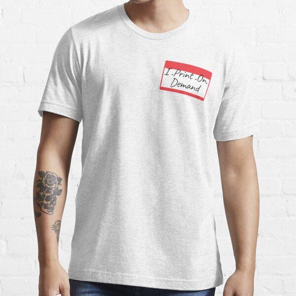 I.P.O.D (I Print On Demand) Essential T-Shirt