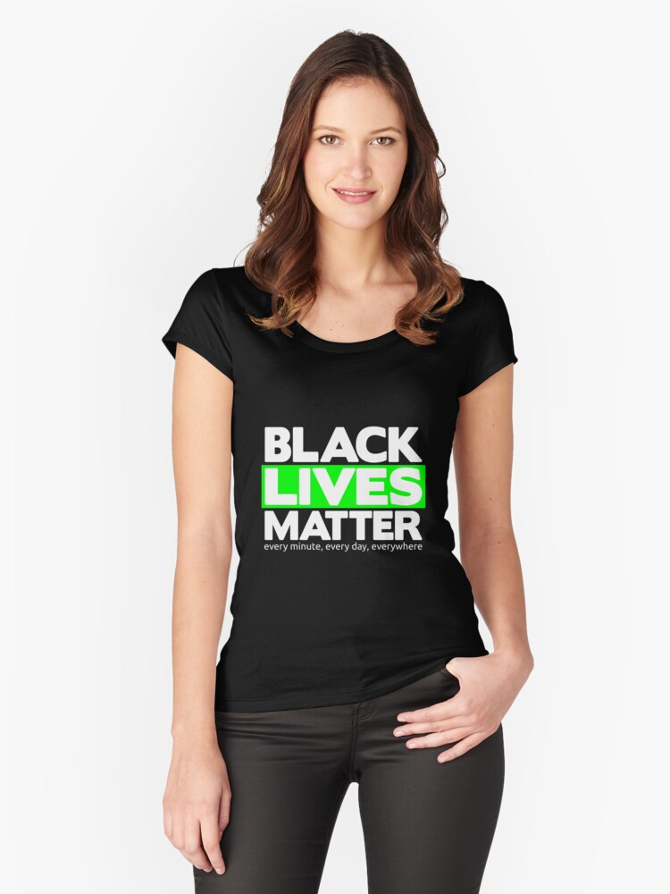 Black Lives Matter Women's Fitted Scoop T-Shirt Front