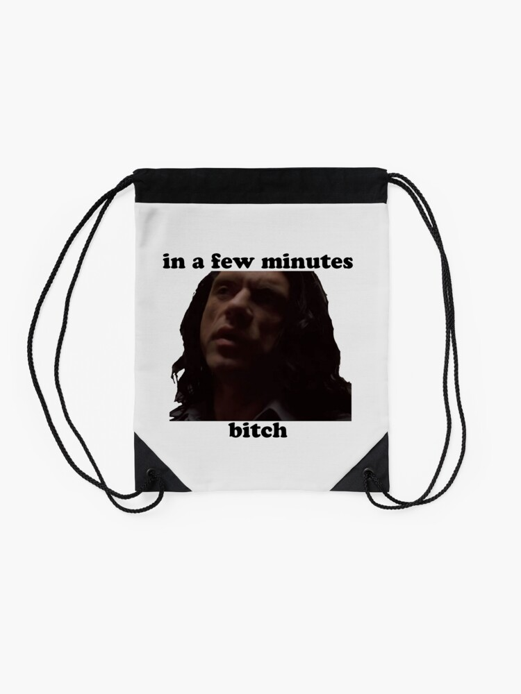 Alternate view of In a few minutes The Room Drawstring Bag