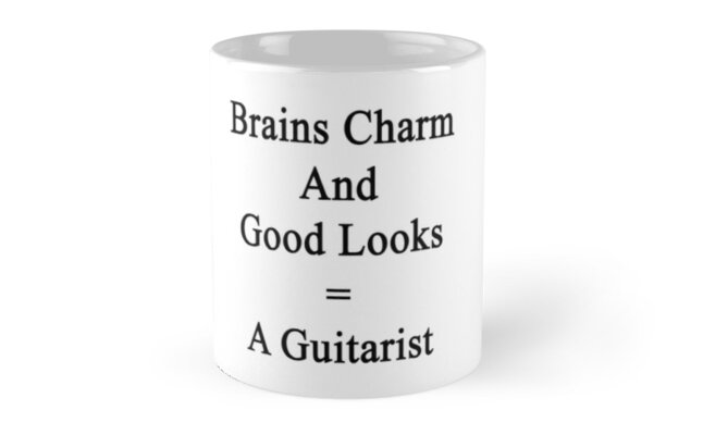 Brains Charm And Good Looks = A Guitarist  by supernova23