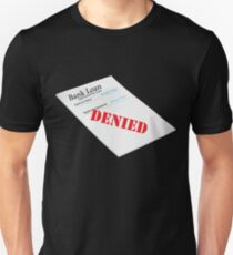 Human Torch Bank Loan Unisex T-Shirt