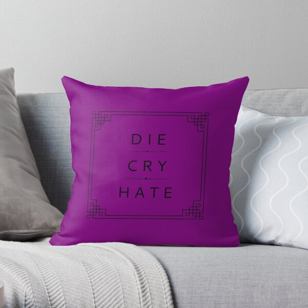 Die Cry Hate, Black Border Throw Pillow